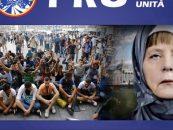 PRU: Europa nu ne mai poate apăra, trebuie să ne apărăm singuri refuzând migranţii musulmani
